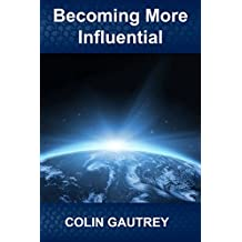 Becoming More Influential