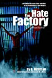 The Hate Factory: A First-Hand Account of the 1980 Riot at the Penitentiary of New Mexico by Georgelle Hirliman front cover