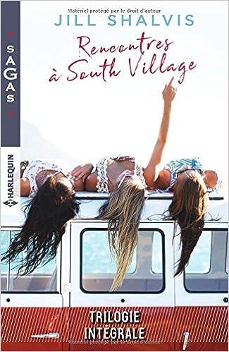 Rencontres à South Village : Un serment risqué - Quelqu'un à aimer - Il suffirait d'y croire