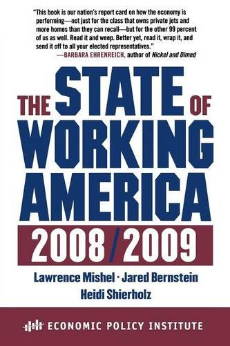 The State of Working America, 2008/2009 (An Economic Policy Institute Book)