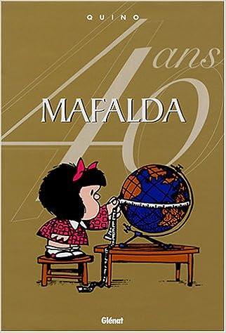 En ligne téléchargement MAFALDA INTGRALE DITION ANNIVERSAIRE JACQUETTE OR pdf
