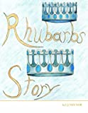 Rhubarbs Story - Best Reviews Guide