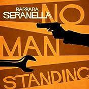 No Man Standing | Barbara Seranella