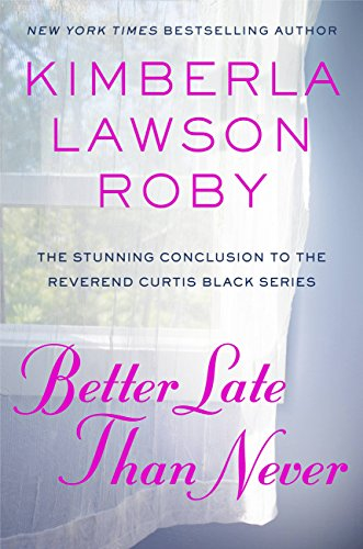 Search : Better Late Than Never (Reverend Curtis Black Book 15)