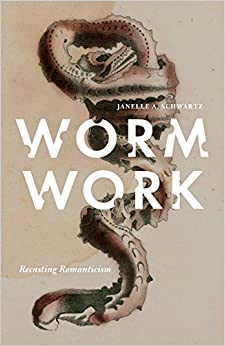 Book Worm Work: Recasting Romanticism