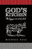 God's Kitchen, Michael Bull, 1449779409