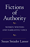 Fictions of Authority: Women Writers and Narrative Voice (English Edition)