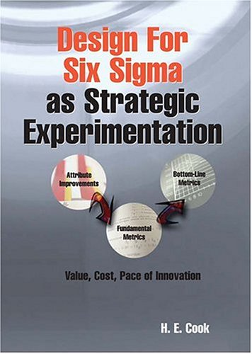 Design For Six Sigma As Strategic Experimentation: Planning, Designing, And Building World-Class Products And Services PDF ePub ebook