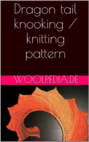 Wingspan knitting pattern ebook best deal images free ebooks and more dragon tail knooking knitting pattern kindle edition by julia dragon tail knooking knitting pattern by marquardt fandeluxe Image collections