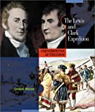 The Lewis and Clark Expedition, Christine Webster, 0516226789