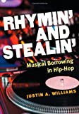 Rhymin' and Stealin', Justin A. Williams, 0472118927