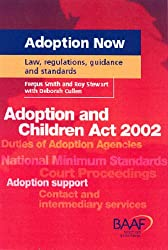 Adoption Now: Law, Regulations, Guidance and Standards