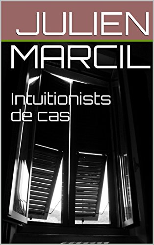 Intuitionists de cas (French Edition)