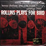Rollins Plays for Bird [Tgv] [Import allemand]