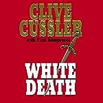 White Death: The Numa Files | Clive Cussler