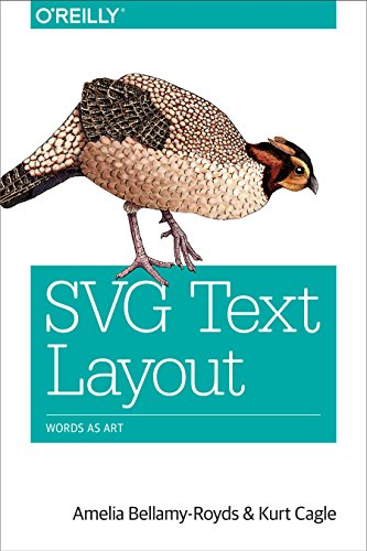 SVG Text Layout: Words as Art by O'Reilly Media