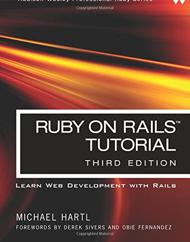 Ruby on Rails Tutorial: Learn Web Development with Rails (3rd Edition) (Addison-Wesley Professional Ruby) by Hartl Michael