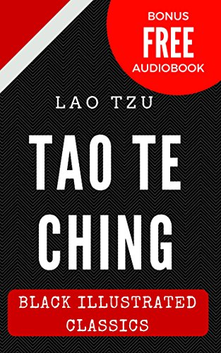 Tao Te Ching: Black Illustrated Classics (Bonus Free Audiobook)