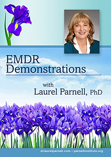 EMDR Demonstrations with Laurel Parnell 7 DVD Bundle by