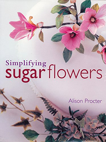 Simplifying Sugar Flowers (Merehurst Cake Decorating)