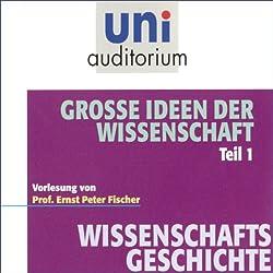 Große Ideen der Wissenschaft, Teil 1 (Uni-Auditorium)