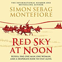 Red Sky at Noon Audiobook by Simon Sebag Montefiore Narrated by Simon Bubb