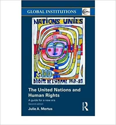 Book [(The United Nations and Human Rights: A Guide for a New Era)] [Author: Julie Mertus] published on (June, 2009)