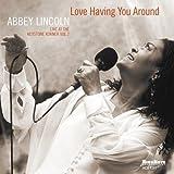 Love Having You Around