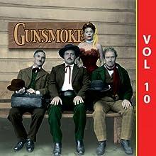 Gunsmoke, Vol. 10 Radio/TV Program by  Gunsmoke