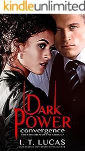 Dark Power Convergence (The Children Of The Gods Paranormal Romance Book 52)