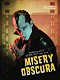 Misery Obscura: The Photography of Eerie Von 1981-2009