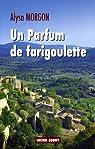 Un parfum de farigoulette par Morgon
