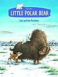 Little Polar Bear and the Reindeer, Hans de Beer, 0735840938