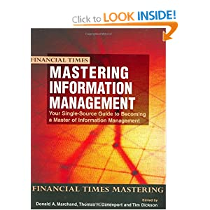 Mastering Information Management Donald Marchand and Thomas H Davenport