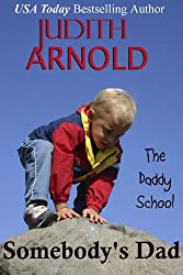 Somebody's Dad (The Daddy School Series Book 8)