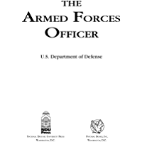 The Armed Forces Officer: 2007 Edition (National Defense University)