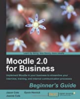 Moodle 2.0 for Business Beginner's Guide Front Cover