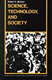img - for Science, Technology and Society by Robert E. McGinn (1990-10-11) book / textbook / text book