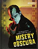Misery Obscura: The Photography of Eerie Von