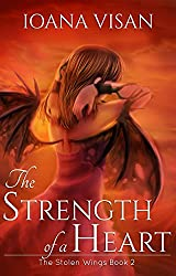The Strength of a Heart (The Stolen Wings Book 2)