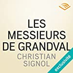 Les messieurs de Grandval (Les messieurs de Grandval 1) | Christian Signol
