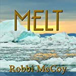 Melt | Robbi McCoy