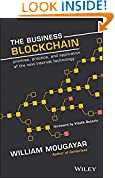 #10: The Business Blockchain: Promise, Practice, and Application of the Next Internet Technology