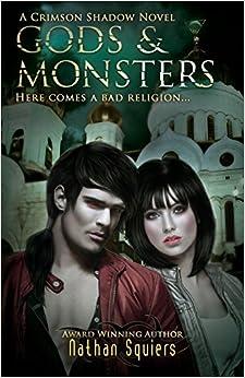 Crimson Shadow: Gods & Monsters (Volume 6)