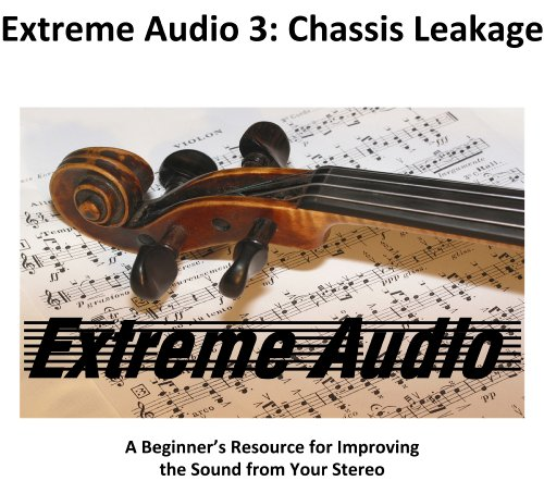 Extreme Chassis - Extreme Audio 3: Chassis Leakage