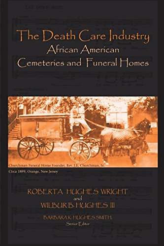 The Death Care Industry African American Cemeteries And Funeral