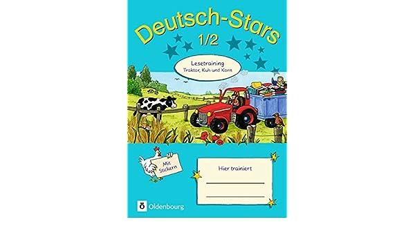 Schuljahr 1.//2 Kuh und Korn Deutsch-Stars Lesetraining Traktor Ursula  ...