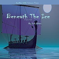 Beneath The Ice