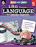 180 Days of Language for Fifth Grade – Build Grammar Skills and Boost Reading Comprehension Skills with this 5th Grade Workbook (180 Days of Practice)