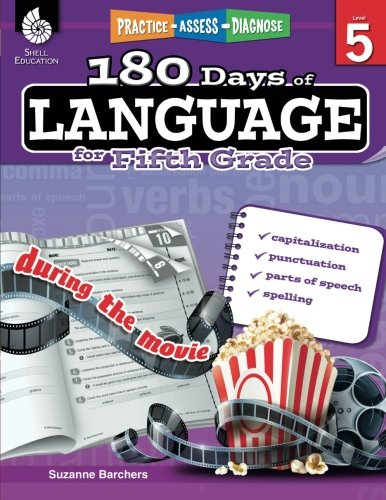 180 Days of Language for Fifth Grade – Build Grammar Skills and Boost Reading Comprehension Skills with this 5th Grade Workbook (180 Days of Practice) by Shell Education